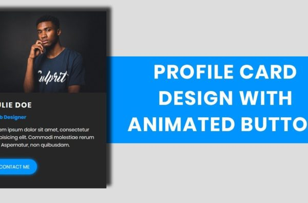 Animated Profile Card Design in HTML & CSS
